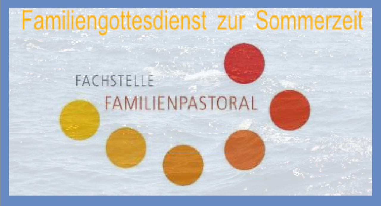 2021 07 Familiengottesdienst